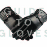 GUIDE TO GLOVES